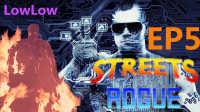 【实况Low】万能骇客再战杀人机器!以及逗比的小丑——地痞街区Streets Of Rogue EP5