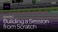 2. Building a Session from Scratch