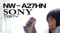 《值不值得买》第109期:SONY大法好第四集——NW-A27HN