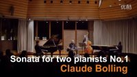 爵士双钢琴 Claude Bolling Sonata for two pianos No.1 王雨濛&买剑音