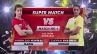 2017印度羽毛球联赛 Day1 [Hyderabad-Chennai] [WS] 马林 vs 辛德胡