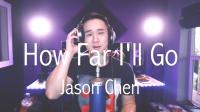 美国华裔歌手 Jason Chen - How Far I'll Go