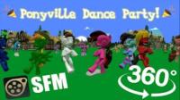 360°看小马镇跳舞聚会