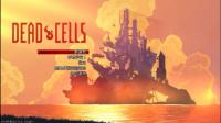 《死亡细胞》测试版速通攻略视频解说