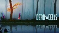 《死亡细胞》真-1与2号BOSS速通视频