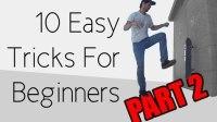 滑板初学者可以练习的10个动作 PART 2