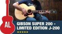 Gibson Super 200 - Limited Edition J-200
