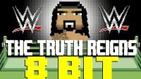 《WWE小霸王版音乐》——罗曼·雷恩斯出场音乐The Truth Reigns