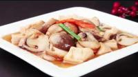 金牌美食之鲁菜: 草菇烧豆腐 夏天爱吃的清淡菜肴