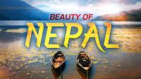 记录从加德满都到喜马拉雅尼泊尔的壮丽之美