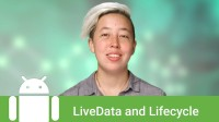 Architecture Components: LiveData and Lifecycle