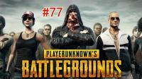 #77【TPS】欧阳凌空, 神隐, 老王「绝地求生: 大逃杀(Playerunknown's Battlegrounds)」