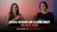 Design is [Ethical] – Jessica Helfand and Allison Arieff, The Next Stage
