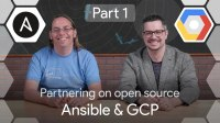 Partnering on open source: Ansible and GCP (Ep. 1)