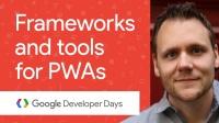 PWA 框架和工具 - GDD China '17