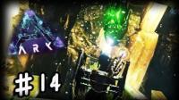 【矿蛙】方舟生存进化 畸变#14 上古神器深渊