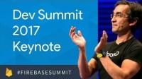 Keynote (Firebase Dev Summit 2017)