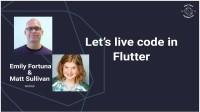 Let's live code in Flutter (Dart Conference 2018)