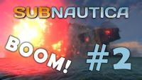极光号爆炸了!   Subnautica #2 (美丽水世界, 深海迷航)