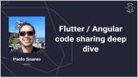 Flutter / AngularDart – Code sharing, better together (Dart Conference 2018)