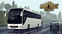 【LRTINTER】欧洲卡车模拟2 #136 MAN Lion's Coach二代试驾 ETS2