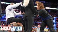 【WWE混双挑战赛】奈亚失利 迁怒于泰特斯团队 扛起戴娜 萨摩亚摔