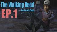 磨难【行尸走肉】The walking dead 第二季 第一章 EP.1
