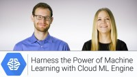 Harness the Power of Machine Learning with Cloud ML Engine | Google Cloud Labs
