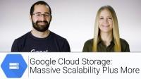 Google Cloud Storage: Massive Scalability Plus More  | Google Cloud Labs