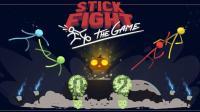 【蓝尼玛】Stick Fight The Game火柴人战斗#02