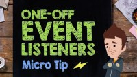 One-off Event Listeners: Micro Tip #28 - Supercharged