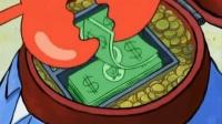海绵宝宝: 不愧是大财迷蟹老板! 整个身体里面都是钱做的·····0. 0
