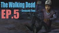 失去伙伴【行尸走肉】The walking dead 第二季 第一章 EP.5