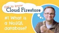 What is a NoSQL Database? - Get to Know Cloud Firestore Ep.1