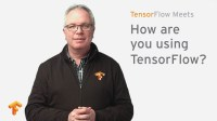 TensorFlow Meets - Chatting With the TensorFlow Community