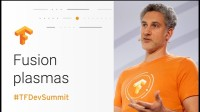 Reconstructing Fusion Plasmas (TensorFlow Dev Summit 2018)