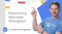 Cloud Spanner - Maximizing Data Load Throughput