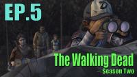 温馨短暂【行尸走肉】The walking dead 第二季 第二章 EP.5