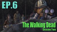 落入敌手【行尸走肉】The walking dead 第二季 第二章 EP.6