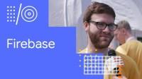 I/O '18 Guide - Firebase