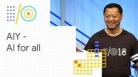 Introducing AIY: Do-it-yourself Artificial Intelligence (Google I/O '18)