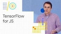 TensorFlow for JavaScript (Google I/O '18)