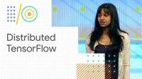 Distributed TensorFlow training (Google I/O '18)
