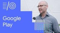 I/O '18 Guide - Google Play