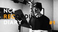 NCT RECORDING DIARY #1