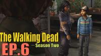 天衣无缝【行尸走肉】The walking dead 第二季 第三章 EP.6