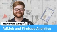 AdMob + Analytics - Mobile Ads Garage #12