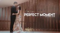 FeelMe(菲昵印象):「Perfect moment」婚礼电影