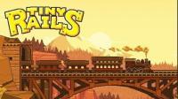 爷爷留了个火车公司给我! ? 它越来越长了! |Tiny Rails