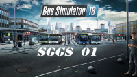 SGGS·模拟·Bus Simulator 18 巴士模拟18·EP01